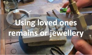 Using loved ones jewellery